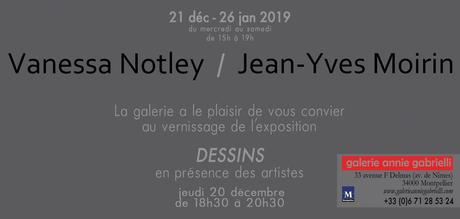Montpellier – «Dessins» de Moirin et Notley – Galerie Annie Gabrielli