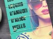leçons d'Amour d'Alice Wells Sara Wolf