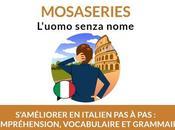 Plongez dans l'histoire L'Uomo Senza Nome, améliorez votre compréhension italien