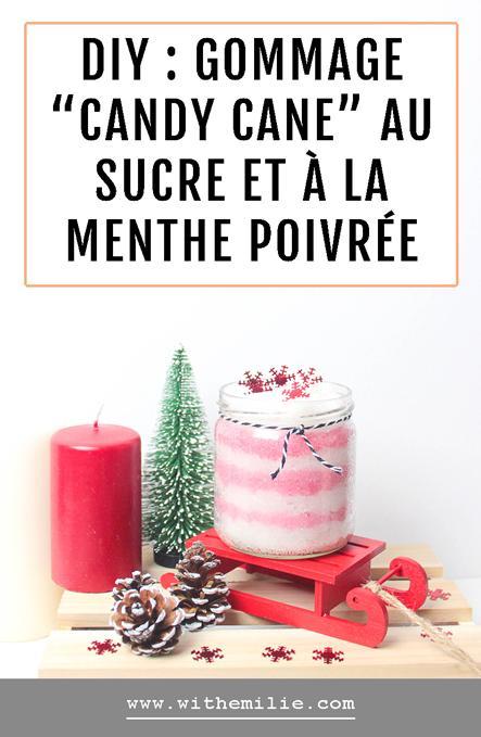 DIY : Le Gommage «Candy Cane» au Sucre et à la Menthe Poivrée