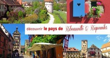Pays de Ribeauvillé et Riquewihr © French Moments