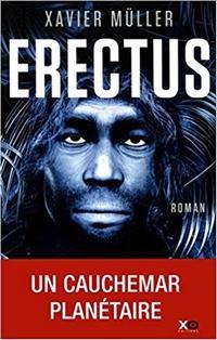 Erectus, Xavier Müller