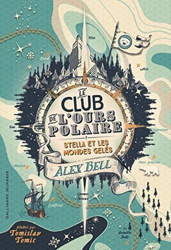Le club de l'ours polaire (T.1) d'Alex Bell