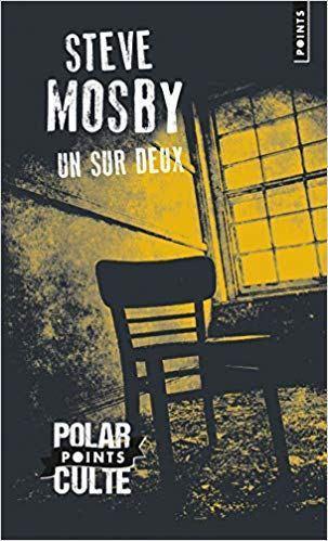 Chronique de lecture : Un sur deux de Steve Mosby