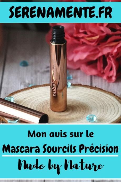 Que vaut le Mascara Sourcils Précision Nude by Nature ? Mon avis !