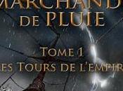Guilde Marchands Pluie, tome tours l'empire, Robin Buisson
