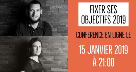 Conférence en ligne pour préparer vos Objectif 2019 avec Céline et Guillaume