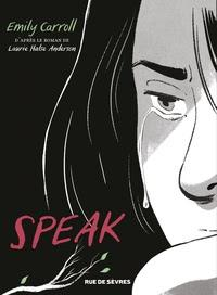 Speak d'après le roman de Laurie Halse Anderson adapté par Emily Carroll