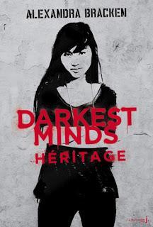 Les insoumis ( Darkest mind) #4 Héritage de Alexandra Bracken