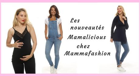 Les nouveautés Mamalicious chez Mammafashion