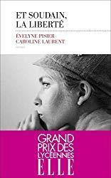 Et soudain, la liberté de Evelyne Pisier et Caroline Laurent