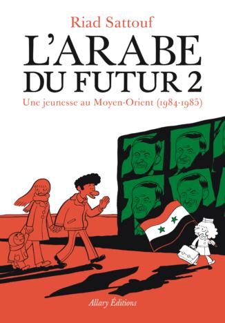 L'arabe du futur, tome 2