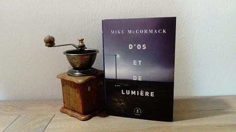 D'os et de lumière – Mike McCormack