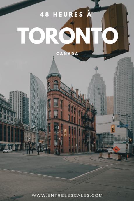 CANADA   48 heures à Toronto