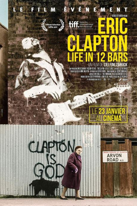 CHRONIQUE DOCU : Eric Clapton : A Life in 12 Bars