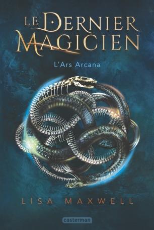 Le Dernier Magicien - Lisa Maxwell