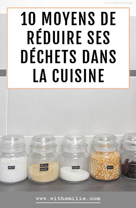 10 moyens de réduire ses déchets dans la cuisine | Pour économiser et respecter la planète