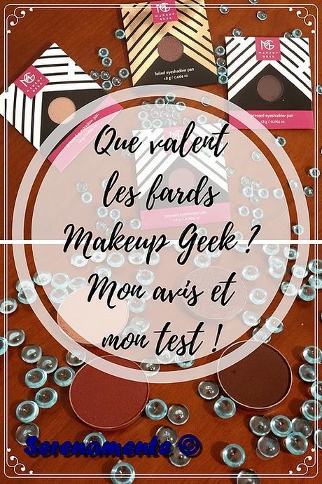 Que valent les fards Makeup Geek ? Mon avis et mon test !