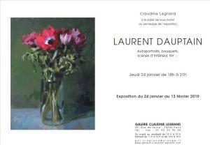 Galerie Claudine LEGRAND  Exposition Laurent DAUPTAIN  24 Janvier au 13 Février 2019