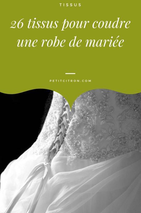 26 tissus pour coudre une robe de mariée