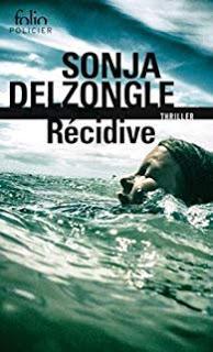 Récidive (Sonja Delzongle)