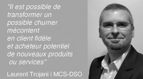 Comment mettre en place une démarche d'Expérience Client dans une entreprise ? L'avis de Laurent Trojani de MCS-DSO