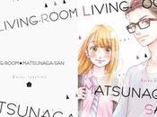 Découverte manga Living-room Matsunaga-san