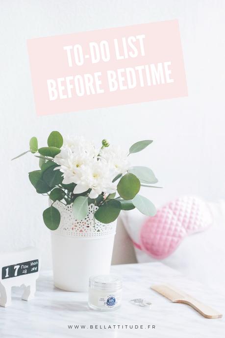 Idées : Choses à faire avant d'aller se coucher.