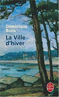 La ville d'hiver de Dominique BONA