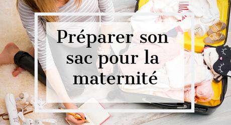 Femme enceinte : Comment préparer son sac pour la maternité