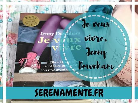 Je veux vivre de Jenny Downham : le roman hyper touchant !
