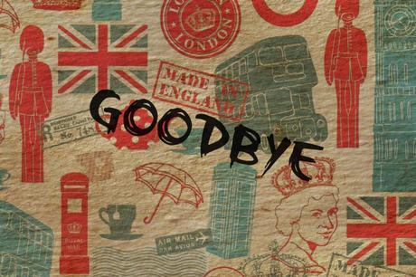 Il y a un an: goodbye Britain