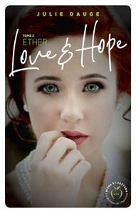 Julie Dauge / Love & Hope, tome 2 : Ether