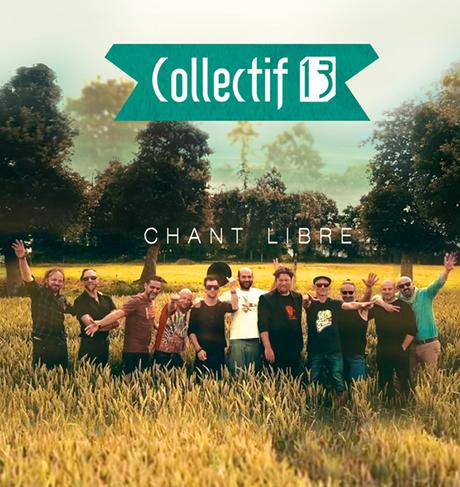 CHANT LIBRE – COLLECTIF 13