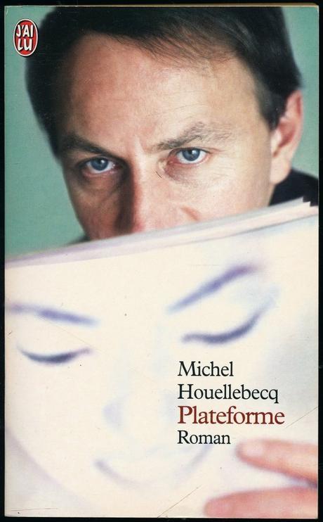 Chronique de « Plateforme » de Michel Houellebecq