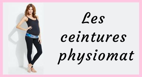 Les ceintures de maintien Physiomat : confort et tonic laquelle choisir ?