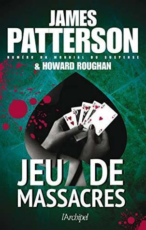 Jeu de Massacres - James Patterson & Howard Roughan