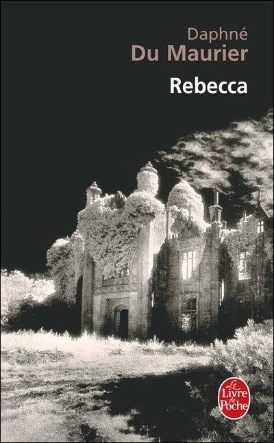 Chronique de lecture : Rebecca de Daphné du Maurier