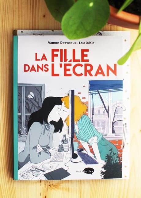 La fille dans l'écran – Lou Lubie et Manon Desveaux