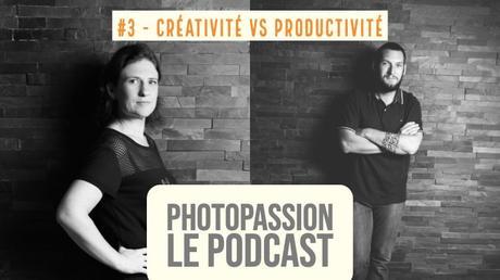 Podcast – Créativité vs productivité faut il choisir