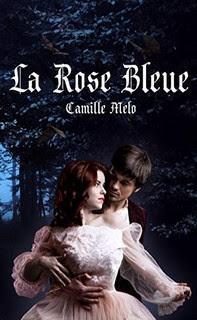 La rose bleue - Camille Melo