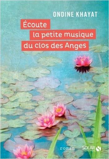'Ecoute la petite musique du clos des Anges'd'Ondine Khayat