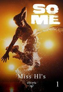 La nouvelle romance de Miss Hl's aux éditions Elixyria