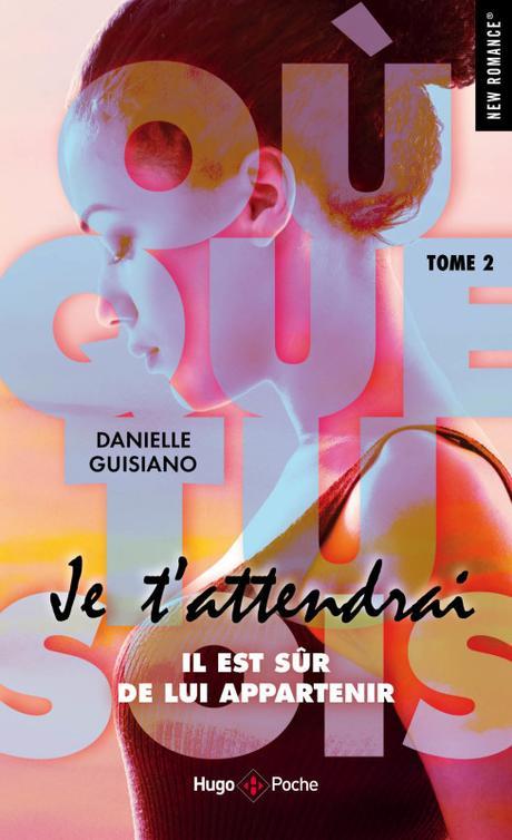 'Où que tu sois, tome 1 : Je t'entendrai'de Danielle Guisiano