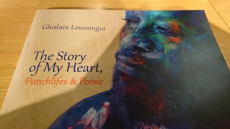 Ghislain Loussingui : The Story of My Heart, Punchlifes & Poésie
