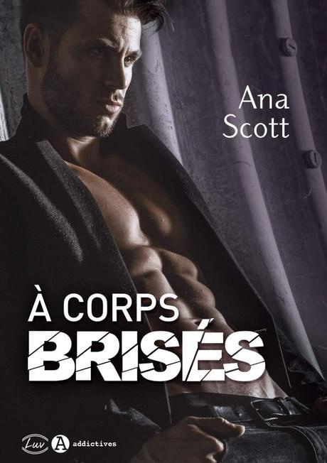 A corps brisés d'Ana Scott