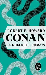 Conan, Tome 2 : L'heure du dragon - Robert E. Howard
