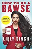 How to Be a Bawse: A Guide to Conquering Life (English Edition)