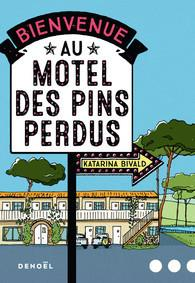 Bienvenue au motel des Pins perdus, de Katarina Bivald