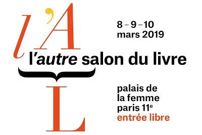 Prochaine dédicace le 10 mars à l'Autre Salon du Livre, au Palais de la Femme [ici]
